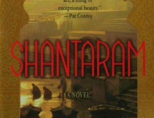Shantaram – a toast to life!